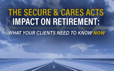 The SECURE & CARES Act's Impact On Retirement